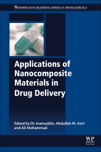 Applications of Nanocomposite Materials in Drug Delivery - 1st Edition - ISBN: 9780128137413, 9780128137581