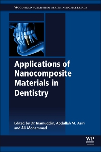 Applications of Nanocomposite Materials in Dentistry - 1st Edition - ISBN: 9780128137420