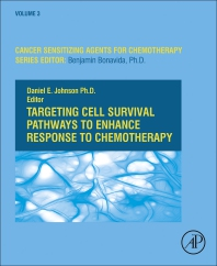 Targeting Cell Survival Pathways to Enhance Response to Chemotherapy - 1st Edition - ISBN: 9780128137536, 9780128137543