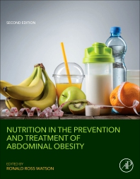 Nutrition in the Prevention and Treatment of Abdominal Obesity - 2nd Edition - ISBN: 9780128137802, 9780128137819