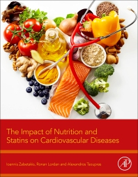 The Impact of Nutrition and Statins on Cardiovascular Diseases - 1st Edition - ISBN: 9780128137925, 9780128137932