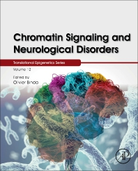 Cover image for Chromatin Signaling and Neurological Disorders