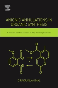 Cover image for Anionic Annulations in Organic Synthesis