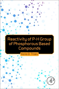 Cover image for Reactivity of P-H Group of Phosphorus Based Compounds