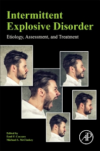 Intermittent Explosive Disorder - 1st Edition - ISBN: 9780128138588, 9780128138595
