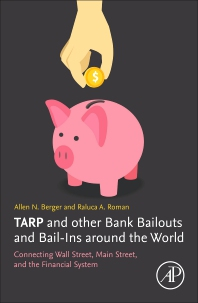 TARP and Other Bank Bailouts and Bail-Ins around the World - 1st Edition - ISBN: 9780128138649