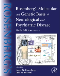 Rosenberg's Molecular and Genetic Basis of Neurological and Psychiatric Disease - 6th Edition - ISBN: 9780128138663, 9780128138670