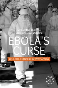 Ebola's Curse - 1st Edition - ISBN: 9780128138885, 9780128138892