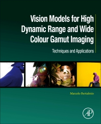 Cover image for Vision Models for High Dynamic Range and Wide Colour Gamut Imaging