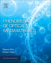 Phenomena of Optical Metamaterials - 1st Edition - ISBN: 9780128138960, 9780128138977