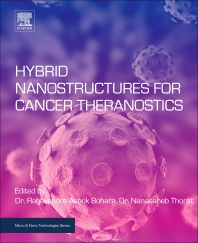 Hybrid Nanostructures for Cancer Theranostics - 1st Edition - ISBN: 9780128139066, 9780128139073