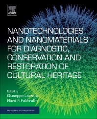 Cover image for Nanotechnologies and Nanomaterials for Diagnostic, Conservation and Restoration of Cultural Heritage