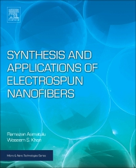 Synthesis and Applications of Electrospun Nanofibers - 1st Edition - ISBN: 9780128139141, 9780128139158