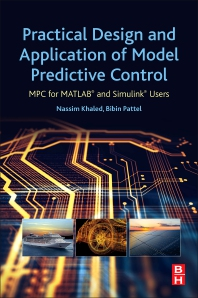 Practical Design and Application of Model Predictive Control - 1st Edition - ISBN: 9780128139189, 9780128139196