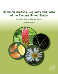 Grasses, Legumes and Forbs of the Eastern United States - 1st Edition - ISBN: 9780128139516