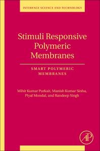Stimuli Responsive Polymeric Membranes - 1st Edition - ISBN: 9780128139615, 9780128139622