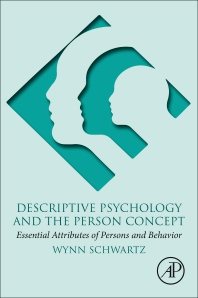 Descriptive Psychology and the Person Concept - 1st Edition - ISBN: 9780128139851, 9780128139868