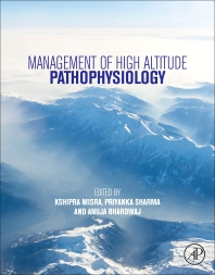 Management of High Altitude Pathophysiology - 1st Edition - ISBN: 9780128139998, 9780128140000