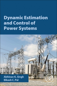 Dynamic Estimation and Control of Power Systems - 1st Edition - ISBN: 9780128140055, 9780128140062