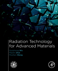 Cover image for Radiation Technology for Advanced Materials:
