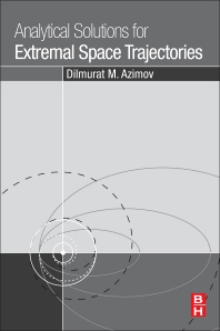 Cover image for Analytical Solutions for Extremal Space Trajectories