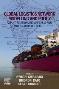 Cover image for Global Logistics Network Modelling and Policy
