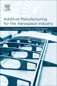 Cover image for Additive Manufacturing for the Aerospace Industry