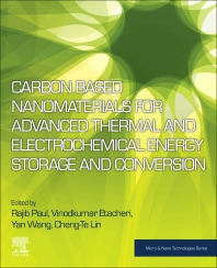 Cover image for Carbon Based Nanomaterials for Advanced Thermal and Electrochemical Energy Storage and Conversion