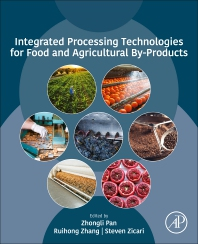 Cover image for Integrated Processing Technologies for Food and Agricultural By-Products