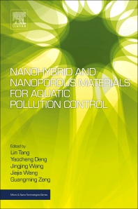 Nanohybrid and Nanoporous Materials for Aquatic Pollution Control - 1st Edition - ISBN: 9780128141540, 9780128141557