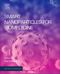Smart Nanoparticles for Biomedicine - 1st Edition - ISBN: 9780128141564, 9780128141571