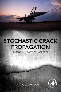 Stochastic Crack Propagation - 1st Edition - ISBN: 9780128141915, 9780128141922