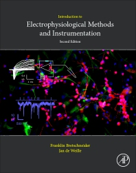 Introduction to Electrophysiological Methods and Instrumentation - 2nd Edition - ISBN: 9780128142103, 9780128142110