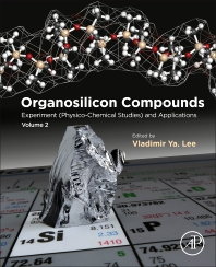 Organosilicon Compounds - 1st Edition - ISBN: 9780128142134, 9780128142141