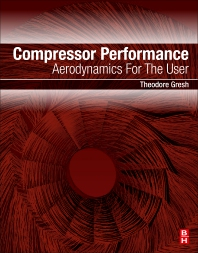 Compressor Performance - 3rd Edition - ISBN: 9780128142196, 9780128142202