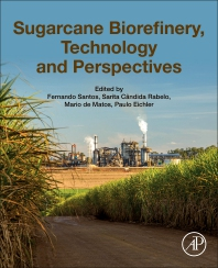 Cover image for Sugarcane Biorefinery, Technology and Perspectives