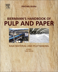 Biermann's Handbook of Pulp and Paper - 3rd Edition - ISBN: 9780128142400