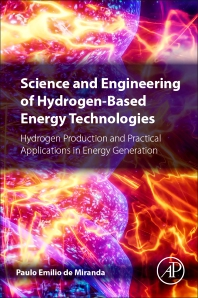 Cover image for Science and Engineering of Hydrogen-Based Energy Technologies