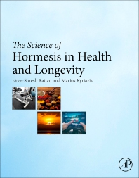 Cover image for The Science of Hormesis in Health and Longevity