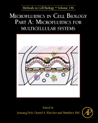 Cover image for Microfluidics in Cell Biology: Part A: Microfluidics for Multicellular Systems