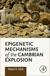 Cover image for Epigenetic Mechanisms of the Cambrian Explosion