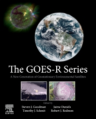 Cover image for The GOES-R Series