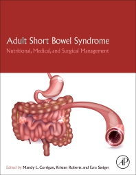 Adult Short Bowel Syndrome - 1st Edition - ISBN: 9780128143308, 9780128143315