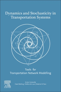 Dynamics and Stochasticity in Transportation Systems - 1st Edition - ISBN: 9780128143537, 9780128143544