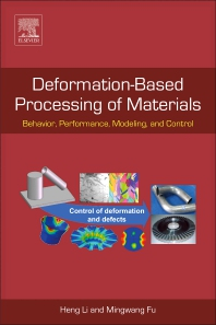 Deformation-Based Processing of Materials - 1st Edition - ISBN: 9780128143810, 9780128143827