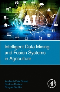 Cover image for Intelligent Data Mining and Fusion Systems in Agriculture