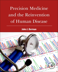 Cover image for Precision Medicine and the Reinvention of Human Disease
