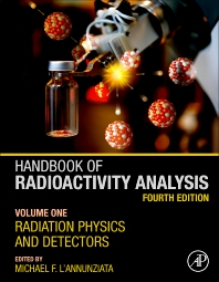 Handbook of Radioactivity Analysis - 4th Edition - ISBN: 9780128143971, 9780128143988