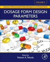 Dosage Form Design Parameters - 1st Edition - ISBN: 9780128144213