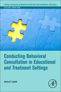 Cover image for Conducting Behavioral Consultation in Educational and Treatment Settings